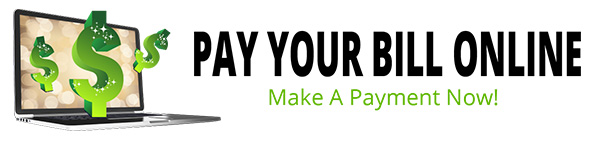 Pay Your Bill Online, Make a Payment Now!